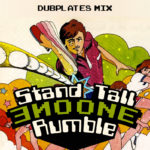 One One – Stand Tall & Rumble